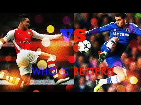 Alexis Sanchez Vs Eden Hazard! Who is Better!?