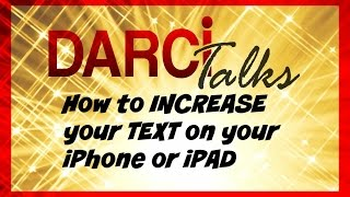 How To Increase Text Size On Iphone Or Ipad
