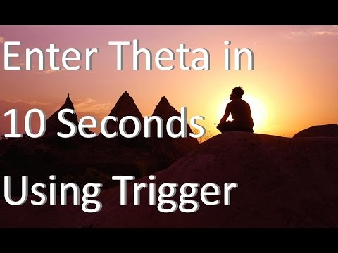 Enter Theta State Within Seconds Using a Trigger - Theta Waves - Theta Meditation