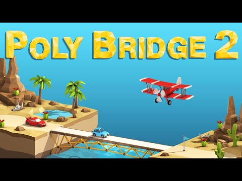 NEW Building the WORST BEST Bridges on EARTH | Poly Bridge 2 First Look Gameplay
