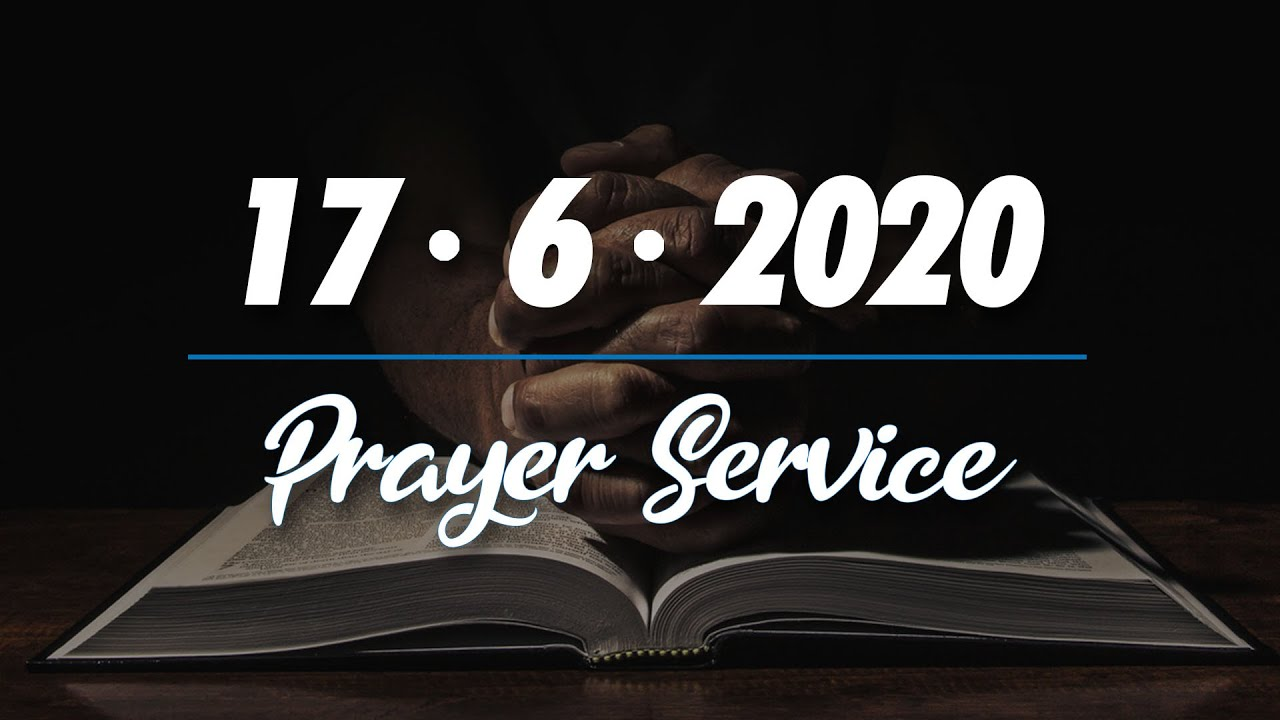 KBCC Prayer Service : June 17 2020 - YouTube