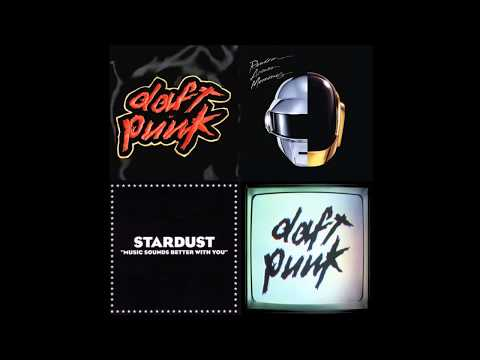 6 Daft Punk Songs and Music Sounds Better With You  Stardust Mashup