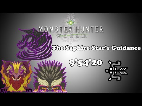 [MHW] The Saphire Star's Guidance - Bow - 9'54'20