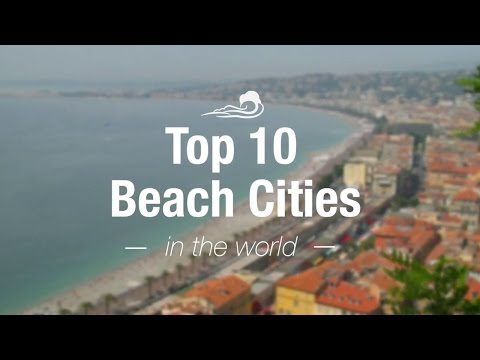 Top 10 Beach Cities in the World