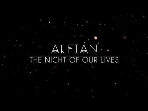 ALFIAN - THE NIGHT OF OUR LIVES (lyric video)
