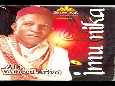Download Alhaji Waheed Ariyo   Imu Nika