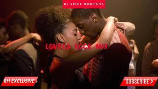 Lovers Rock Reggae Mix , Valetine Reggae mix   Dj Spice Montana