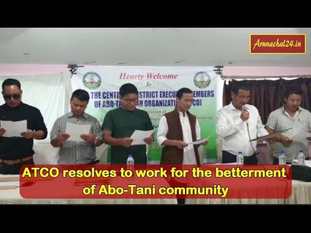 Arunachal- ATCO resolves to work for the betterment of Abo Tani community