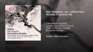 War Requiem: xvii. Offertorium - Hostias et preces tibi