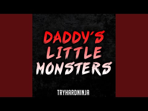 Daddy's Little Monsters (feat. Jordan Lacore)