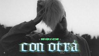 Смотреть клип Seven Kayne - Con Otra