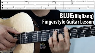 Hướng dẫn: BLUE | BigBang | Guitar Fingerstyle/Solo| Tutorial Lesson( Free Tab)