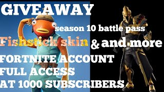 FORTNITE ACCOUNT GIVEAWAY AT 1000 SUBSCRIBERS(WATCH ALL THE VIDEO!)
