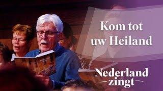 Nederland Zingt: Kom tot uw Heiland