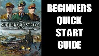 Sudden Strike 4 On PS4: Beginners Quick Start Guide