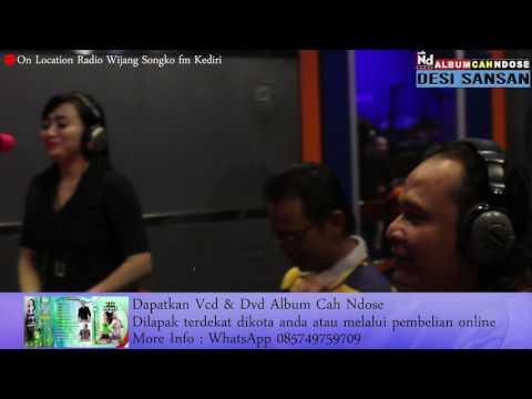On Location Radio Wijang Songko - Desi Sansan - Gelo Konco - Promo Album Cah Ndose