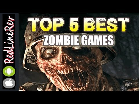 TOP 5 BEST ZOMBIE GAMES (For Android & IOS)