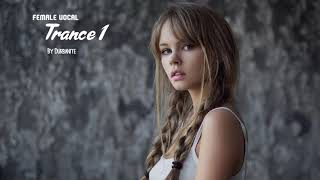 Female Vocal Trance | Vol 1 | Angelic Voices