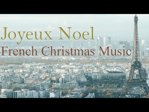 Joyeux Noel: French Christmas Music