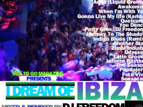 DJ Freedom - DAD3c - I Dream Of Ibiza (The Forever Experience)