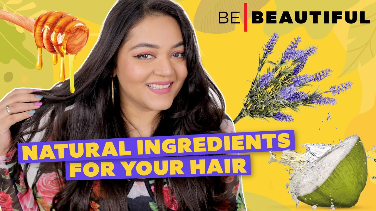 5 Best NATURAL Ingredients For Hair 🍯 Products For Shiny & Healthy Hair In India | Be Beautiful