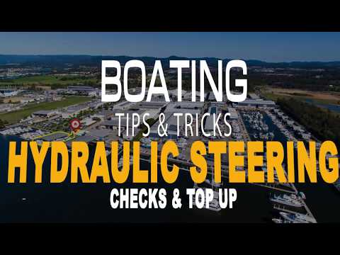 Tips & Tricks   Hydraulic Steering- Checks And Topping Up Your Fluid.