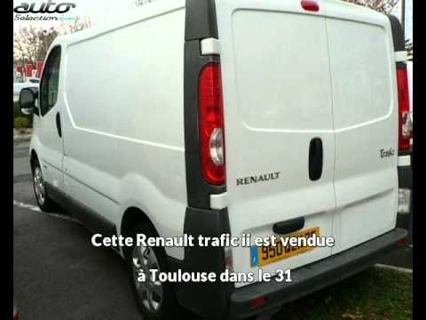 renault trafic ii occasion visible toulouse pr sent e par cjc utilitaire youtube. Black Bedroom Furniture Sets. Home Design Ideas