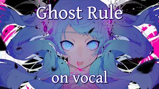 [Karaoke | On Vocal] Ghost Rule [DECO*27]