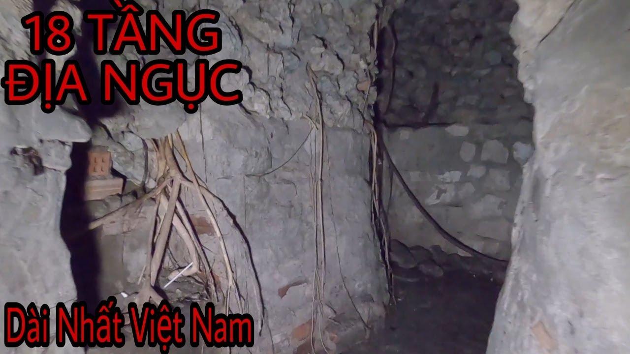 Khám Phá 18 Tầng Địa Ngục Dài Nhất Việt Nam | Bao quát các nội dung liên quan khám phá việt nam chi tiết nhất