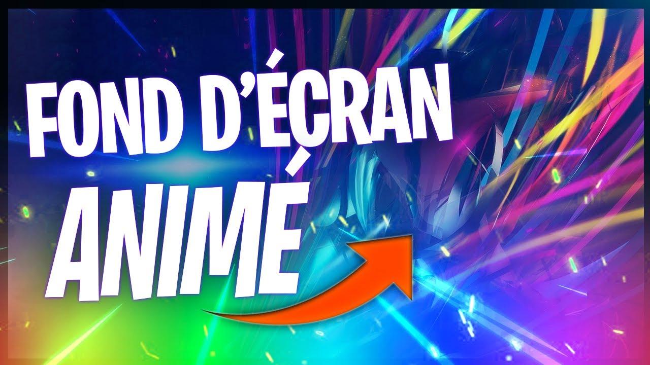 Comment Avoir Un Fond D Ecran Anime Mettre Une Video En Fond D Ecran Youtube