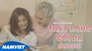 Karaoke Thay Lòng Đổi Dạ - Hồ Gia Khánh (Karaoke Full HD)