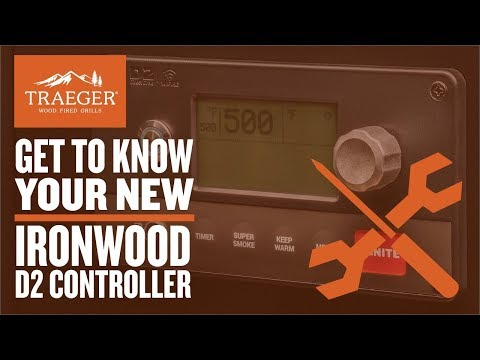 Traeger Grills Ironwood D2 Controller - Get to Know Your Grill