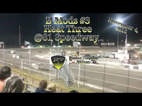 B Mod Heat Race 3, #3, 81 Speedway