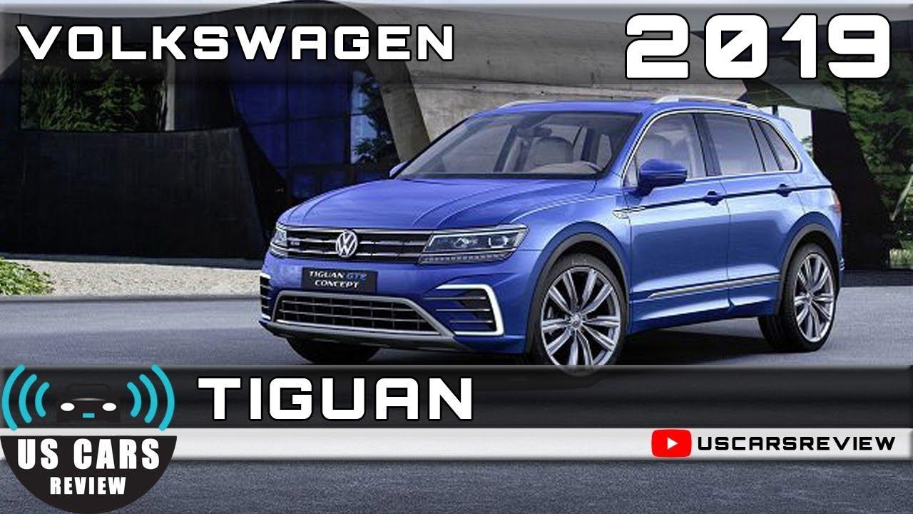 2019 Volkswagen Tiguan Review Youtube