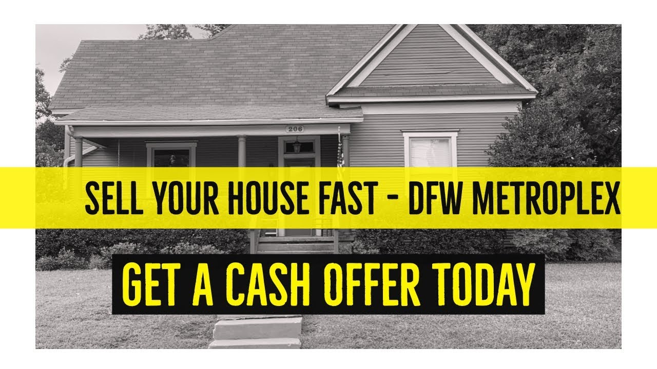 Selling Your Home Fast DFW Metroplex - Part 2