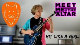 Meet Me @ The Altar - Hit Like A Girl   Full Guitar Cover w/ Tab