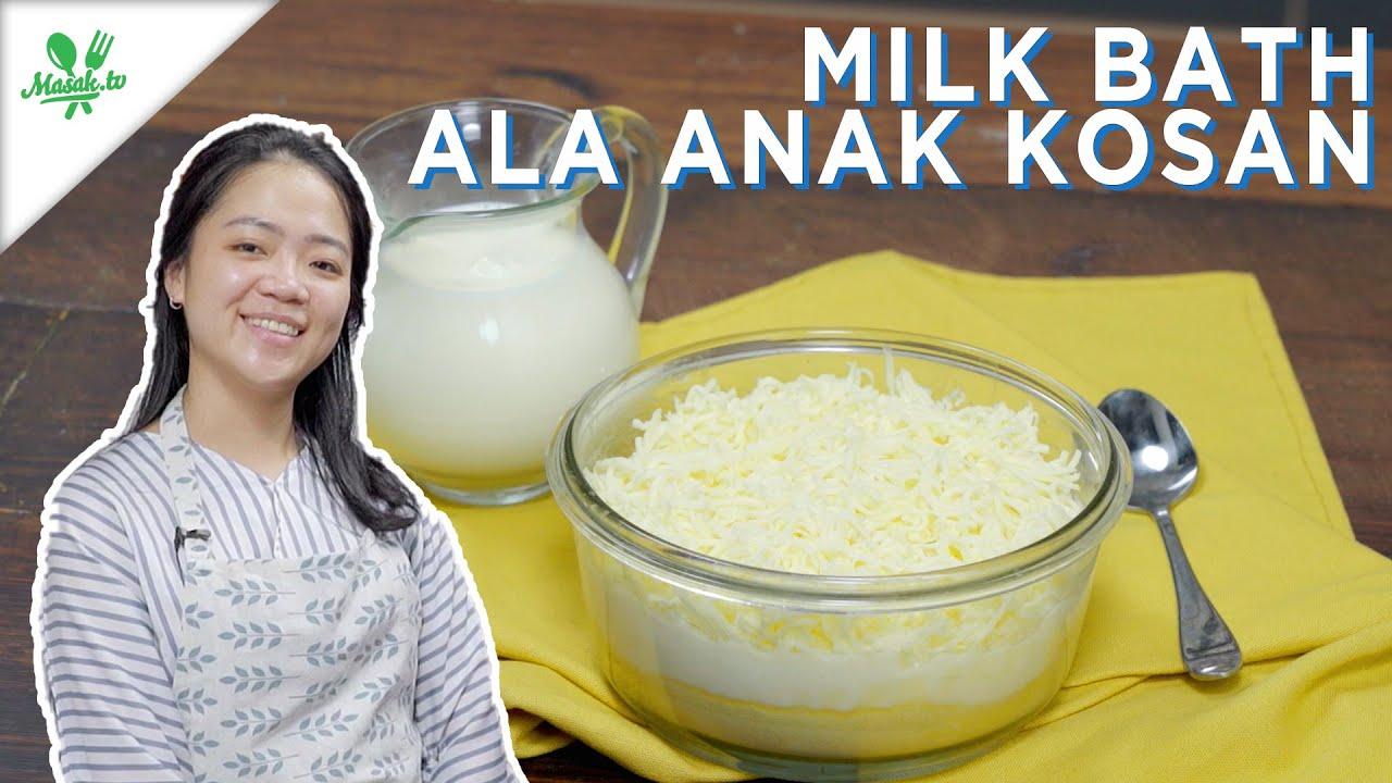 Resep Milk Bath ala Anak Kosan