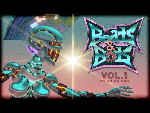 Beats & Bots Vol. 1