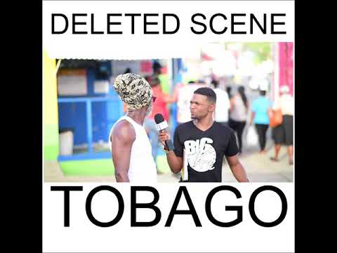 WHAT YUH KNOW - TOBAGO DELETED SCENE