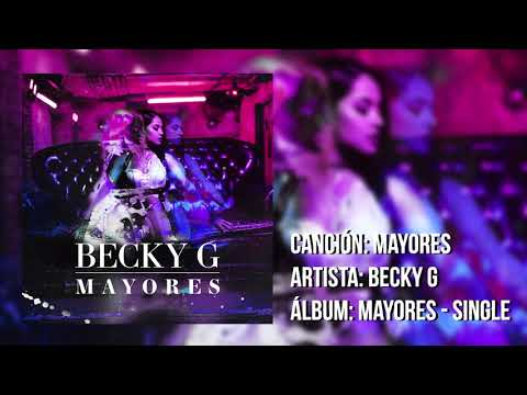 Becky G - Mayores (Solo Version) (Sin Bad Bunny)