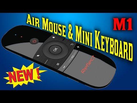 Пульт Reflect Air Mouse M1 воздушная мышь, мини клавиатура, возможность программирования обзор.