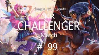 Korea Challenger Match #99/LOL…