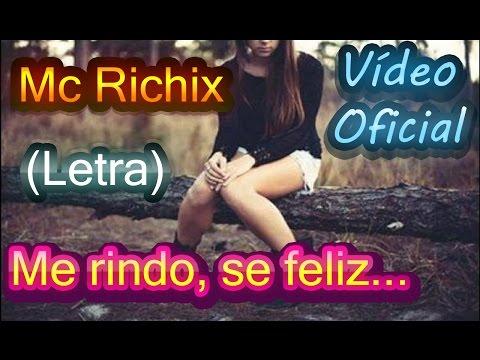 Me rindo s� feliz(Rap Romantico 2018) Mc Richix + (LETRA)
