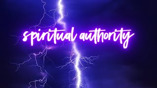 Spiritual Authority | Brad Tuttle