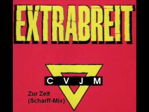 Extrabreit - Zur Zeit (Scharff - Mix)