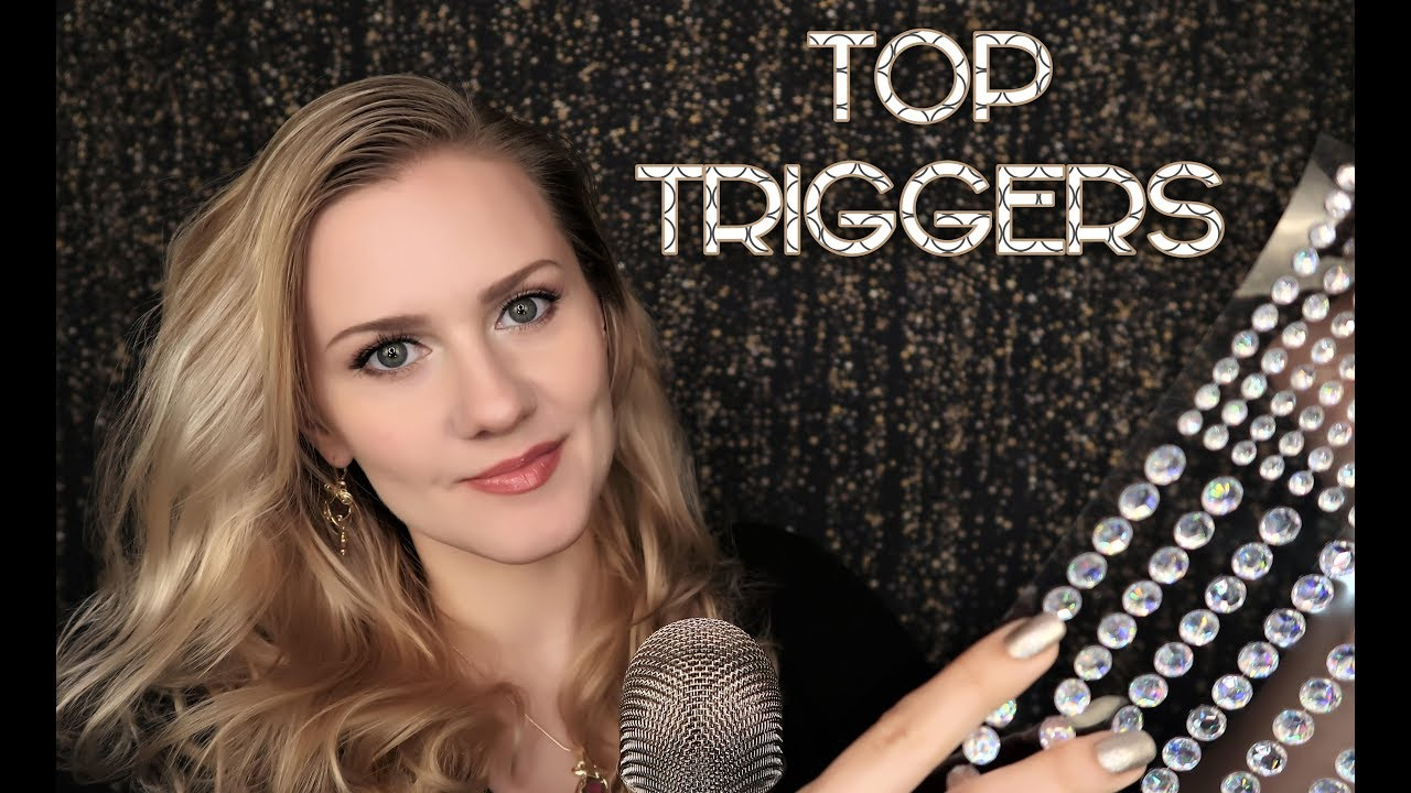 Top Triggers ???? ASMR