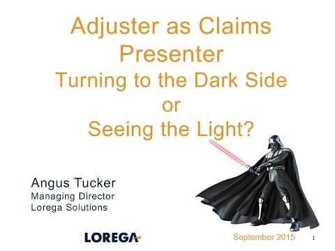 Adjuster as Claims Presenter - Lorega Solutions