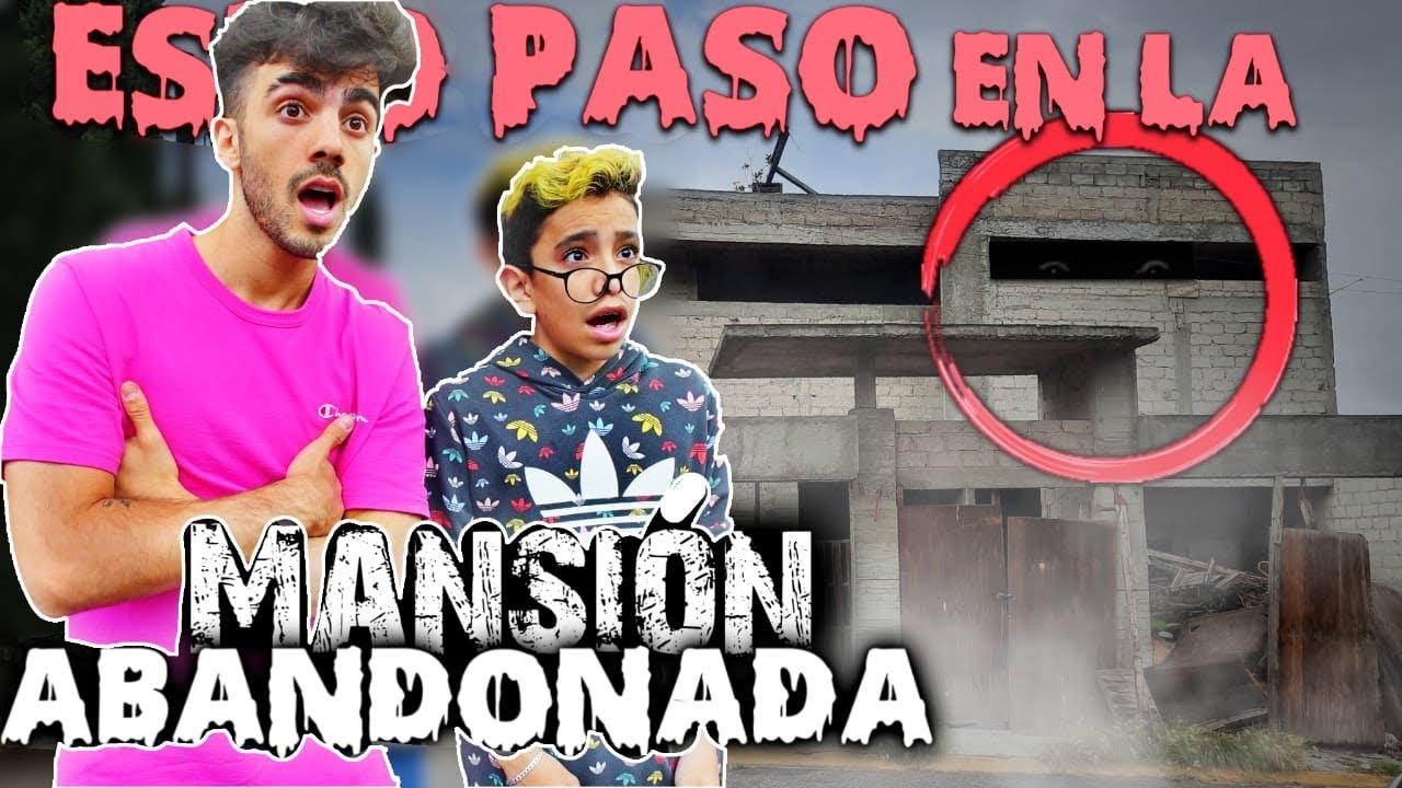 Download Visitamos Una Mansion Abandonada Con Fede   Soy Carlitos