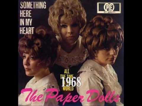The Paper Dolls - Something Here In My Heart