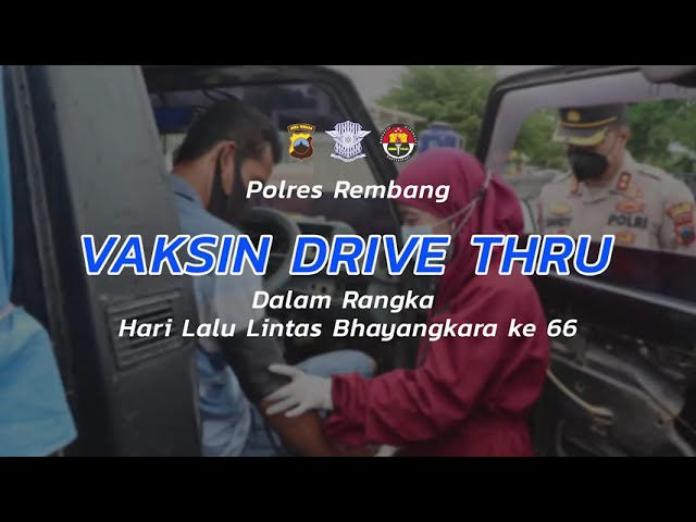 VAKSIN DRIVE THRU POLRES REMBANG